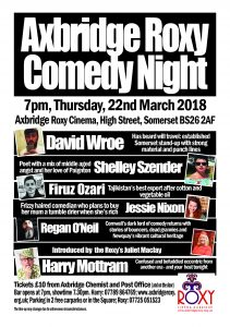 COMEDY NIGHTS AT THE AXBRIDGE ROXY – NEW DATES ANNOUNCED – Thursday 22nd March and Thursday 24th May 2018