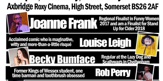 COMEDY Axbridge Comedy Nights at the Roxy Cinema: Thursday 24th MAY – THRIO OF TOP FEMAIL STAND UPS PLUS Bouncers in Cornwall and the world of toothbrushes – tickets now on sale
