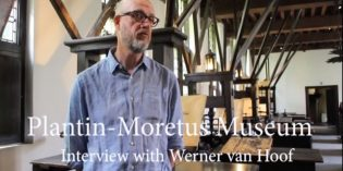 RAPSCALLION MAGAZINE: Video interview with the curator of the Plantin Moretus Museum in Antwerp with Werner van Hoof