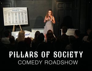 Axbridge News – events: Comedy night at the Roxy this week with Pillars of Society Roadshow