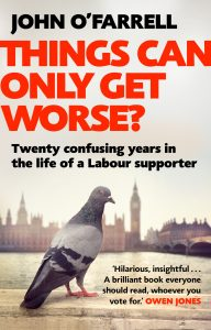 RAPSCALLION MAGAZINE BOOK REVIEW: How it all went wrong for the Labour Party in John O'Farrell's reflections of the last 20 years of British politics (with wit, wisdom and a few political blind spots)